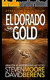 El Dorado Gold: A Ryan Bodean Tropical Thriller