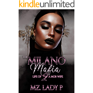 The Milano Mafia 2: The Life Of A Mob Wife