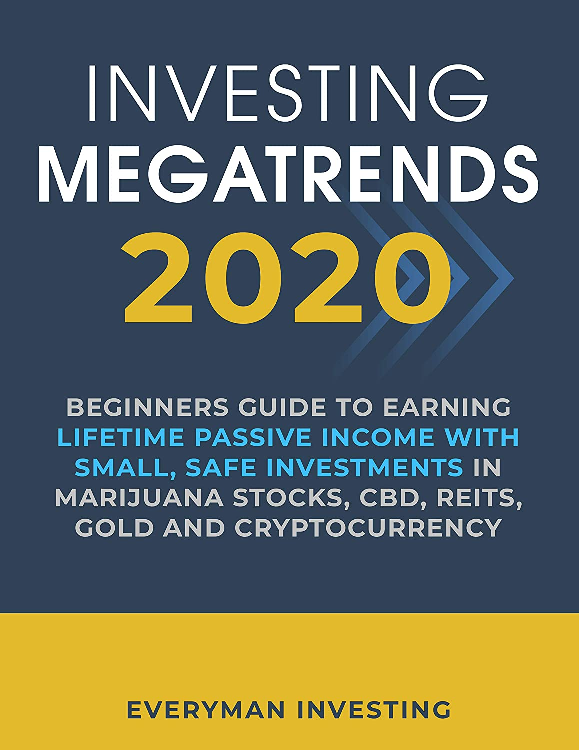 Investing Megatrends 2020: Beginners Guide to Earning