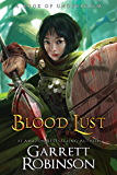 Blood Lust: A Book of Underrealm (Tales of the Wanderer 1)