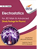 Electrostatics for JEE Main & Advanced (Study Package for Physics)
