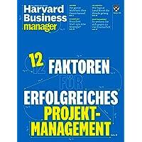 Harvard Business Manager 10/2018: Erfolgreiches Projektmanagement