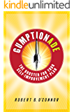 Gumptionade: The Booster For Your Self-Improvement Plan
