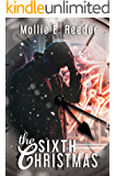 The Sixth Christmas: A Holiday Novelette