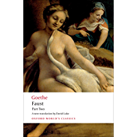 Faust: Part Two (Oxford World's Classics Book 2)