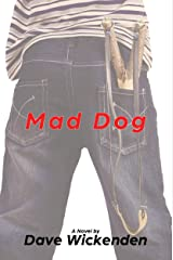 Mad Dog: A Novel Kindle Edition