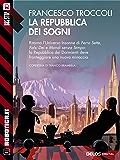 La repubblica dei sogni: Ciclo: Universo senza sonno (Robotica.it)