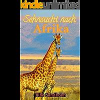 Sehnsucht nach Afrika: eine lesbische Liebesgeschichte in Südafrika (German Edition) book cover