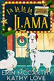 Fa La La La Llama (Friendship Harbor Mysteries Book 4)