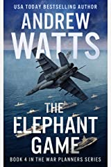 The Elephant Game (The War Planners Book 4) Kindle Edition