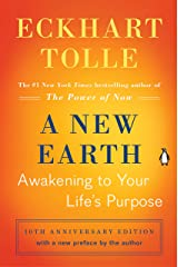 A New Earth (Oprah #61): Awakening to Your Life's Purpose Kindle Edition