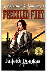 "A Classic Western: Freckled Fury: The First, Second And Third Westerns In The ""The Freckled Venom Series"" Kindle Edition"