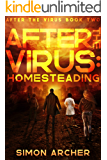 After the Virus: Homesteading