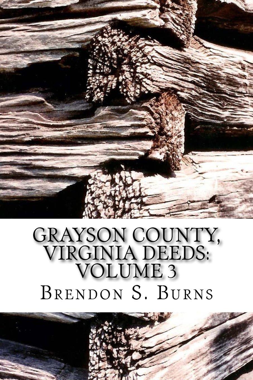 Grayson County, Virginia Deeds: Volume 3: 1811-1818
