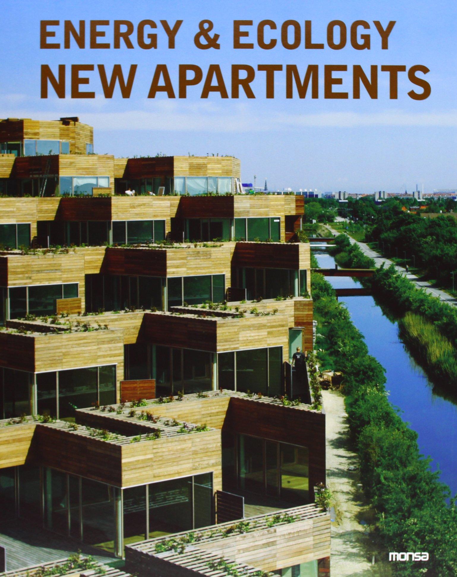 Energy & Ecology New Apartments (Inglés) Tapa dura – Ilustrado, 31 may 2013 Editorial Monsa 8415829035 Buildings - Public Commercial & Industrial