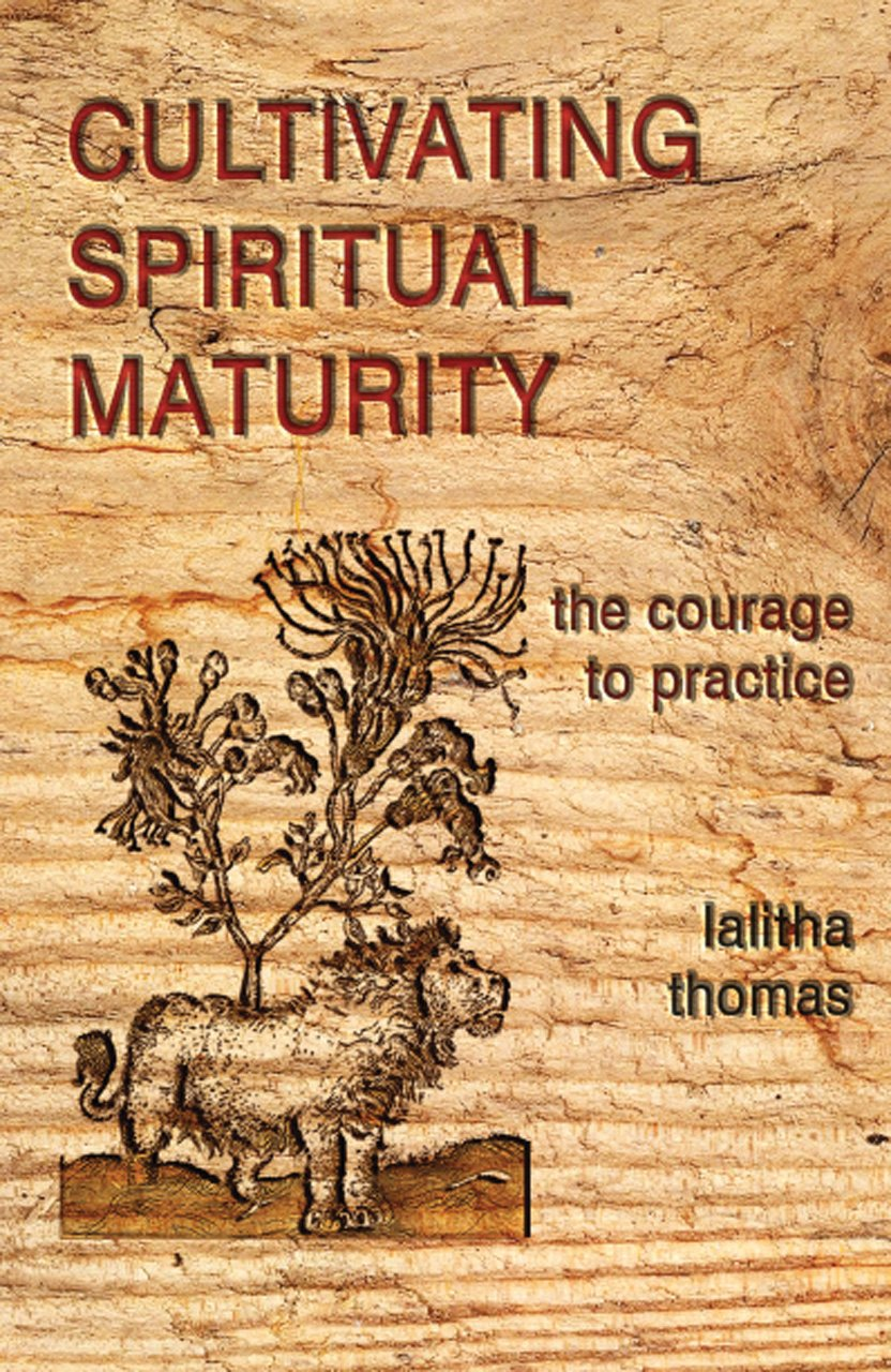 Cultivating Spiritual Maturity: The Courage to Practice pdf