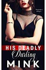 His Deadly Darling Kindle Edition