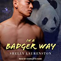 In a Badger Way: The Honey Badgers Chronicles, Book 2
