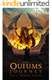 The Ouiums Journey: Hell Broke Loose