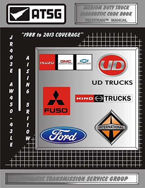 ATSG NPR-Fuso-UD Code Book Transmission Repair Manual (Medium Duty Truck  Code Reader - Medium Duty Truck Transmissions - Best Repair Book Available!)