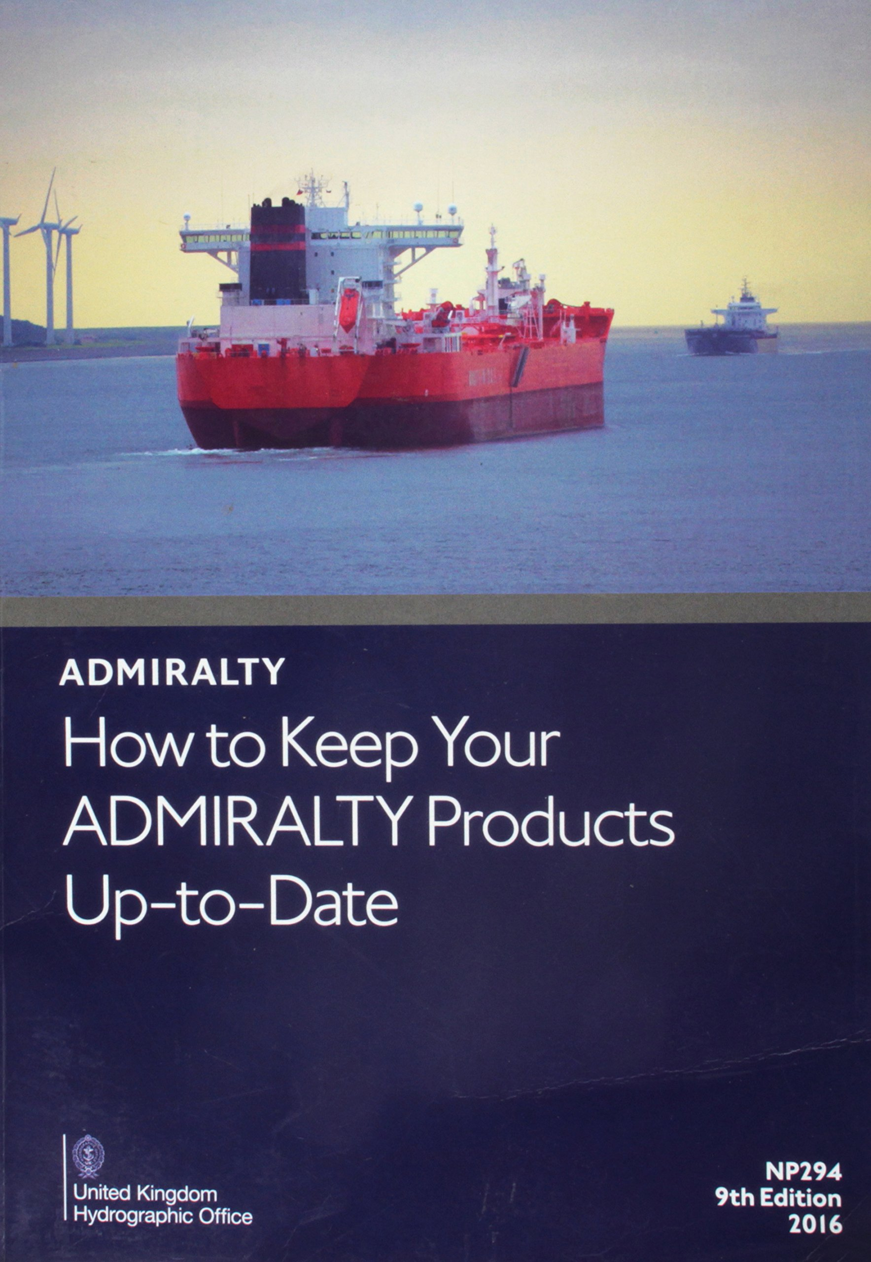 Read Online How to Keep Your Admiralty Products Up to Date (Admiralty Reference Publications) pdf