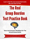 The Real Group Bourdon Test Practice Book: The insider classics that has been helping people to become Train Drivers