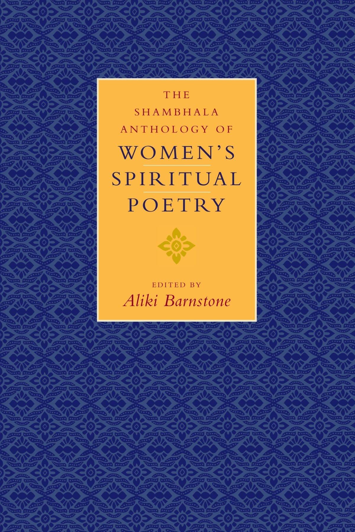 Read Online The Shambhala Anthology of Women's Spiritual Poetry ebook