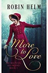 More to Love: My Beloved, My Friend (Book 1) Kindle Edition