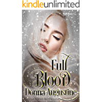 Full Blood (Wyrd Blood Book 2)