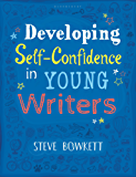 Developing Self-Confidence in Young Writers