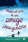 Memorias De Um Amigo Imaginário