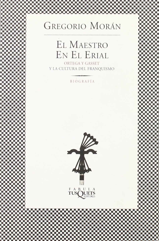 El maestro en el erial (FÁBULA): Amazon.es: Morán, Gregorio: Libros