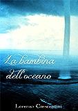 La bambina dell'oceano