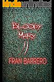 Bloody Mary 2: 24 relatos de violencia y terror