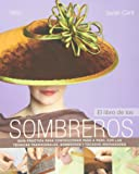 Fabulous Fascinators: 14 Fantastic Projects from Simple to