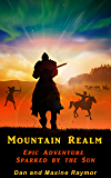 Mountain Realm: Epic Adventure Sparked by the Sun