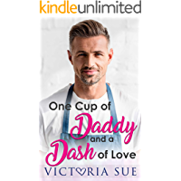 One Cup Of Daddy and a Dash of Love book cover