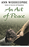 An Act of Peace: The enthralling sequel to An Act of Treachery