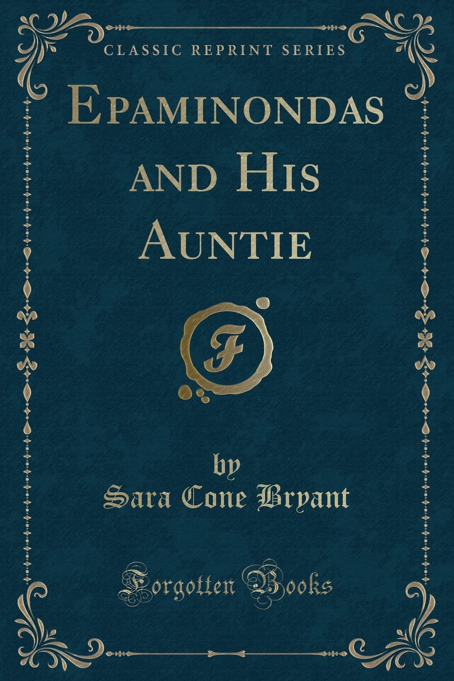 Epaminondas and His Auntie (Classic Reprint) pdf epub