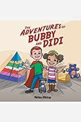 The Adventures of Bubby and Didi Kindle Edition