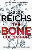 The Bone Collection: Four Novellas (Temperance Brennan Collection)