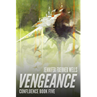 Vengeance (Confluence Book 5) (English Edition)