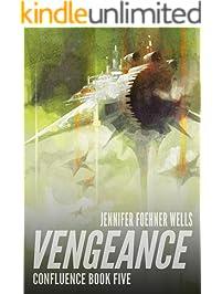 Vengeance (Confluence Book 5)