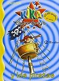 Kika Superbruja y los piratas (Castellano - A Partir De 8 Años - Personajes - Kika Superbruja)
