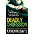 Deadly Obsession (The Lexie Rogers Series)