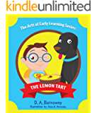 The Lemon Tart (The Artt of Early Learning Series Book 3)
