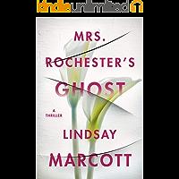Mrs. Rochester's Ghost: A Thriller
