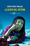 La scopa del sistema (Einaudi. Stile libero big)
