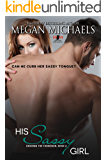 His Sassy Girl (Desiring the Forbidden Book 2)