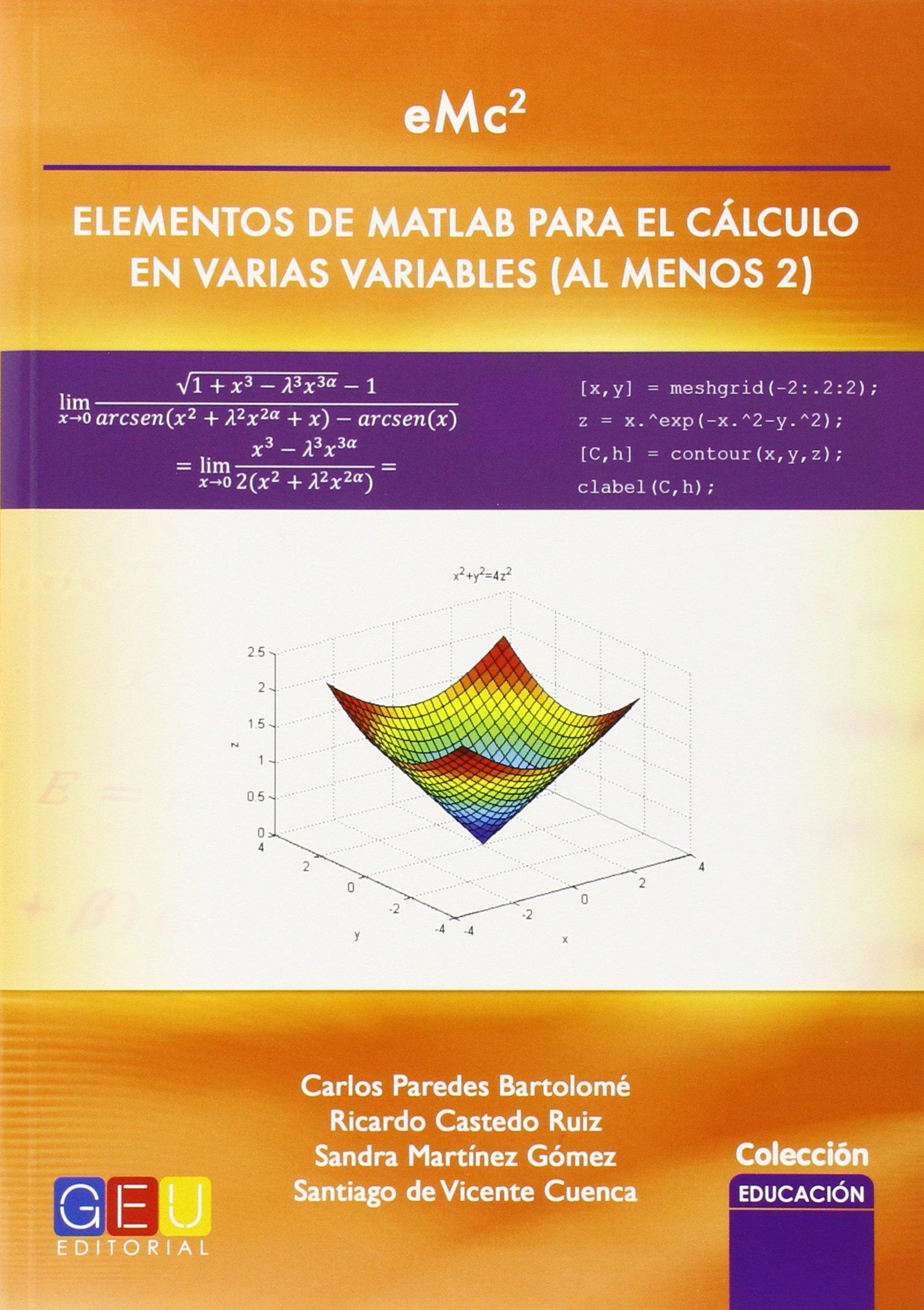 EMC2 ELEMENTOS DE MATLAB PARA EL CALCULO EN VARIAS VARIABLES